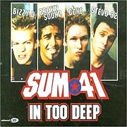 In Too Deep / Sum 41