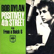 Positively 4th Street / Bob Dylan