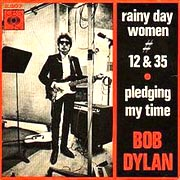 Rainy Day Women #12 & 35 / Bob Dylan